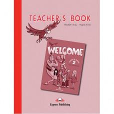 Книга для учителя Welcome 2 Teacher's Book