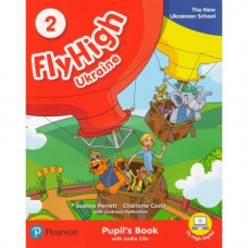 Учебник  Fly High Ukraine 2 Pupil's Book + Audio CD