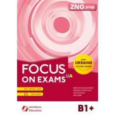Focus on Exams.UA B1+